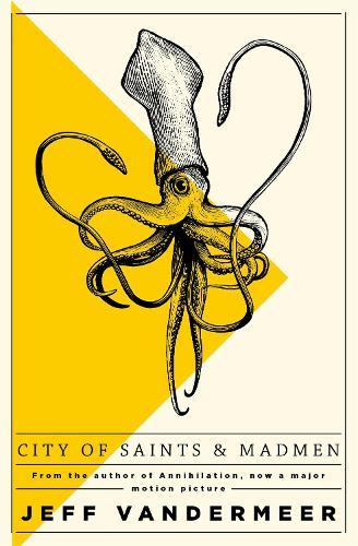 City of Saints and Madmen (Paperback)
