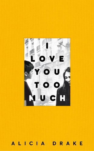 I Love You Too Much (Hardback)