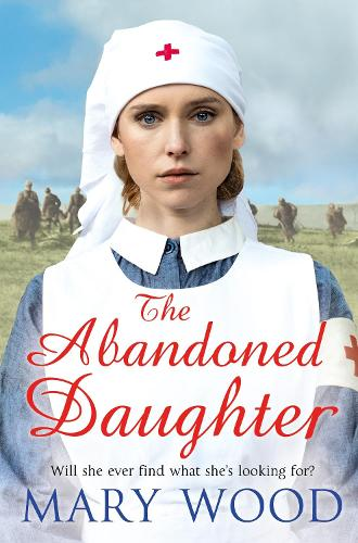 The Abandoned Daughter - The Girls Who Went To War (Paperback)