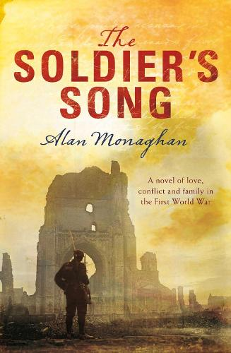 The Soldier's Song - The Soldier's Song Trilogy (Paperback)