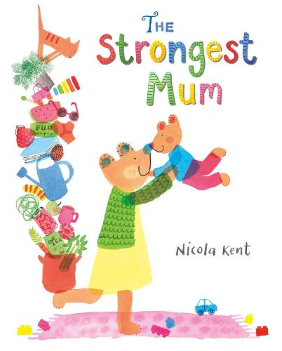 The Strongest Mum (Hardback)
