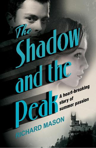 The Shadow and the Peak (Paperback)