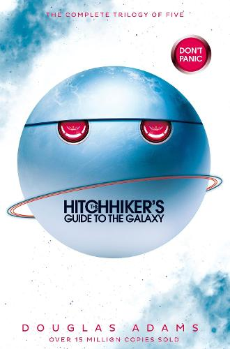 The Hitchhiker's Guide to the Galaxy Omnibus: A Trilogy in Five Parts (Paperback)