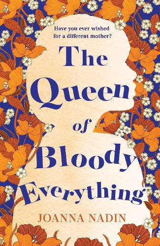 The Queen of Bloody Everything (Paperback)
