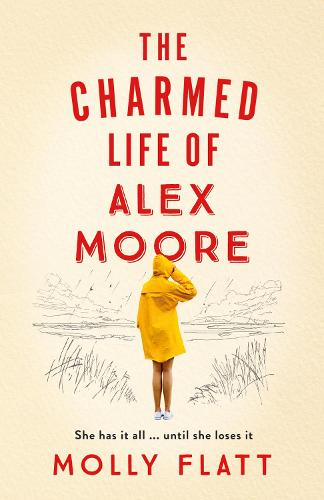 The Charmed Life of Alex Moore (Hardback)
