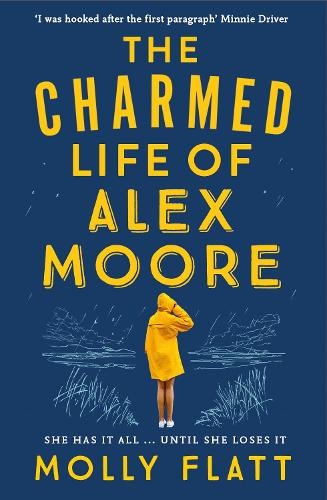 The Charmed Life of Alex Moore (Paperback)