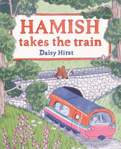 Hamish Takes the Train (Hardback)