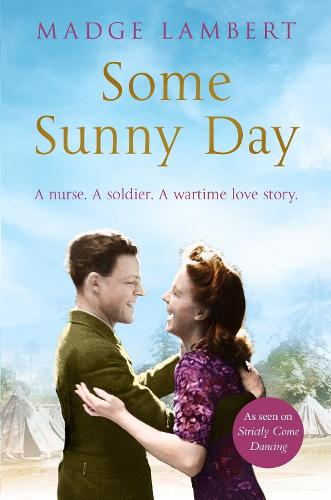 Some Sunny Day: A Nurse. A Soldier. A Wartime Love Story. (Paperback)
