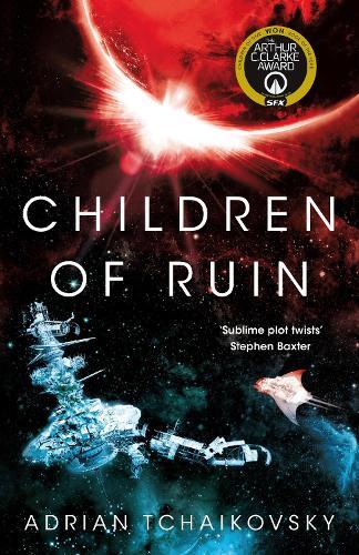 Children of Ruin - The Children of Time Novels (Hardback)