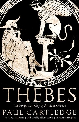 Thebes: The Forgotten City of Ancient Greece (Hardback)