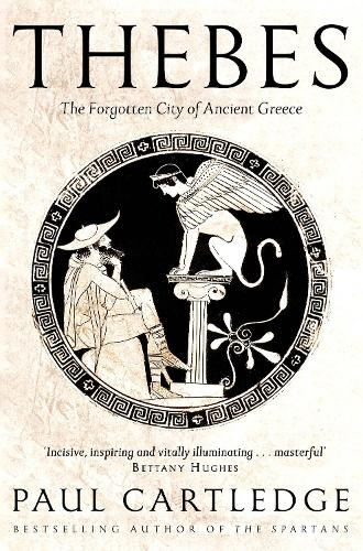 Thebes: The Forgotten City of Ancient Greece (Paperback)