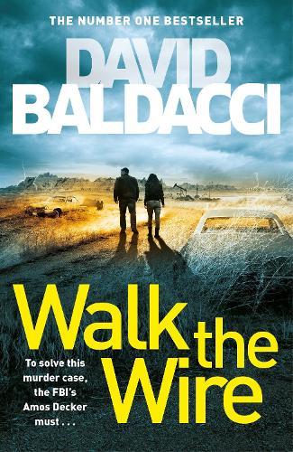 Walk the Wire - Amos Decker series (Hardback)