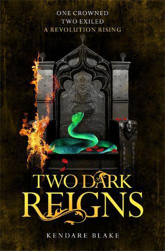 Two Dark Reigns - Three Dark Crowns (Paperback)