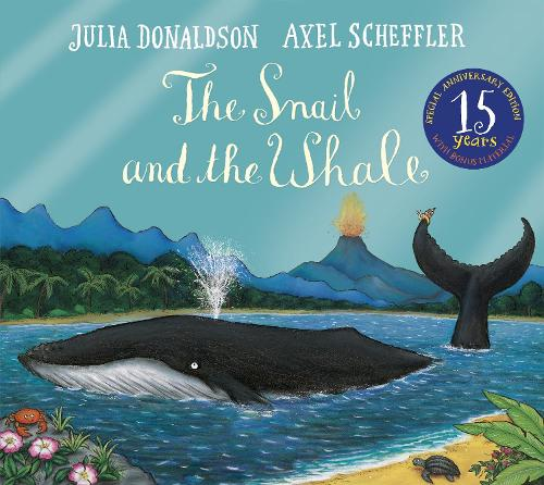 The Snail and the Whale 15th Anniversary Edition (Paperback)