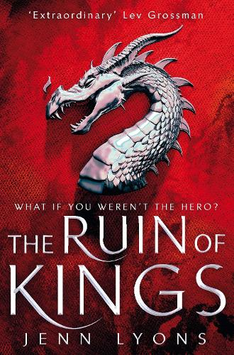 The Ruin of Kings - A Chorus of Dragons (Paperback)