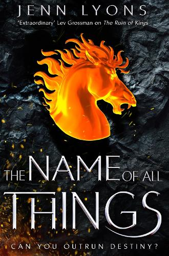 The Name of All Things - A Chorus of Dragons (Paperback)
