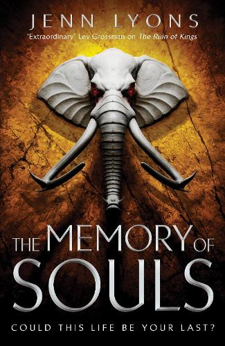 The Memory of Souls - A Chorus of Dragons (Hardback)