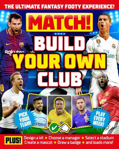 Match! Build Your Own Club - Match! (Paperback)