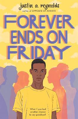 Forever Ends on Friday (Paperback)