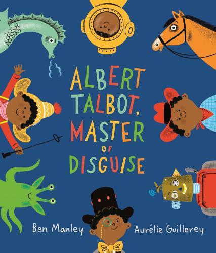 Albert Talbot: Master of Disguise (Paperback)