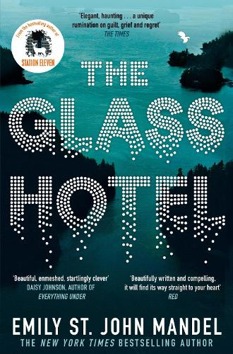 The Glass Hotel (Paperback)