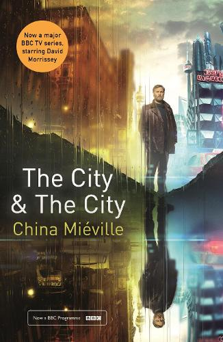 The City & The City: TV tie-in (Paperback)