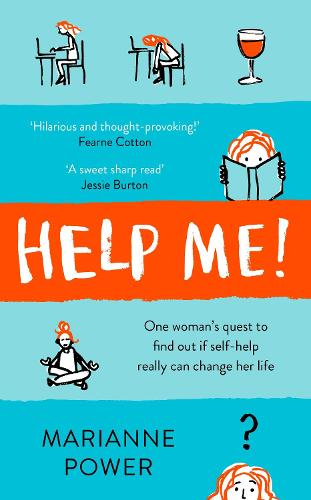 f6d27d3d9fe7f Help Me! by Marianne Power | Waterstones