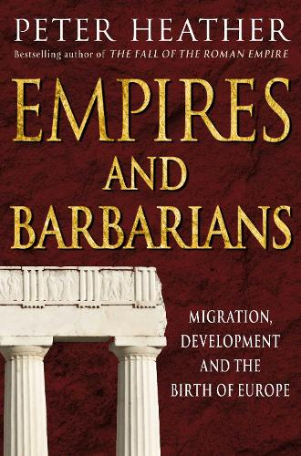 Empires and Barbarians (Paperback)