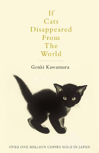 If Cats Disappeared From The World (Paperback)