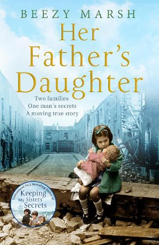 Her Father's Daughter: Two families.  One man's secrets.  A moving true story. (Paperback)