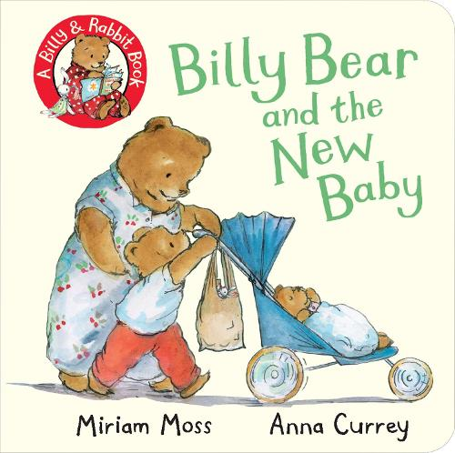 Billy Bear and the New Baby - Billy and Rabbit (Board book)