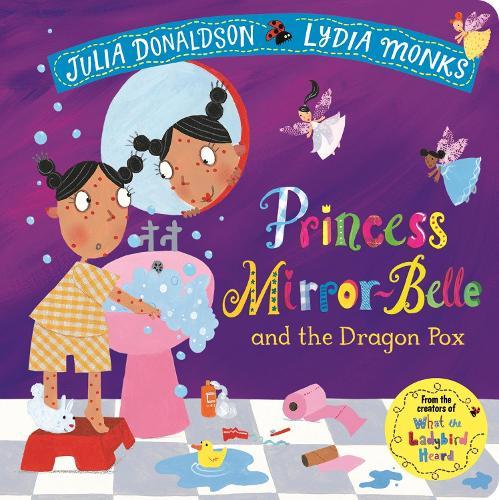 Princess Mirror-Belle and the Dragon Pox (Board book)