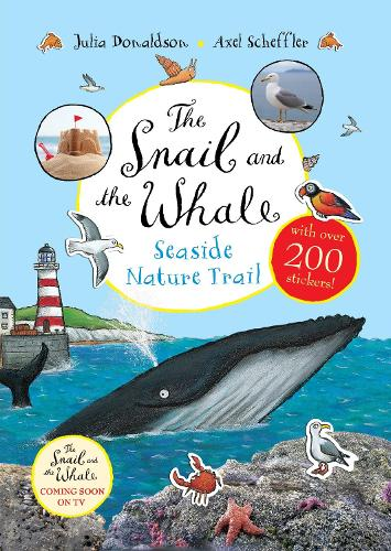 The Snail and the Whale Seaside Nature Trail (Paperback)
