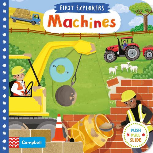 Machines - Campbell First Explorers (Board book)