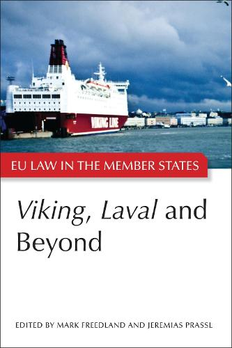 Viking, Laval and Beyond - EU Law in the Member States (Paperback)