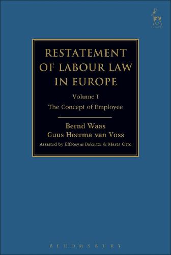 Restatement of Labour Law in Europe: Vol I: The Concept of Employee (Hardback)