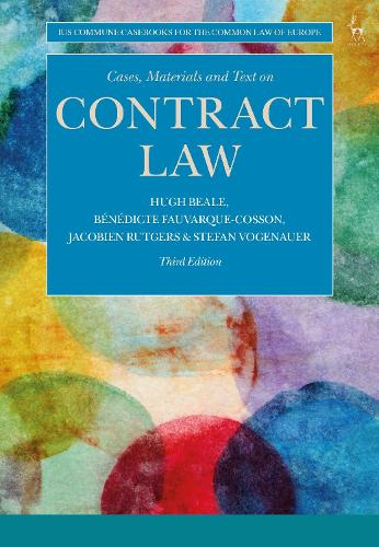 Cases, Materials and Text on Contract Law - Ius Commune Casebooks for the Common Law of Europe (Paperback)