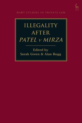 Illegality after Patel v Mirza - Hart Studies in Private Law (Hardback)