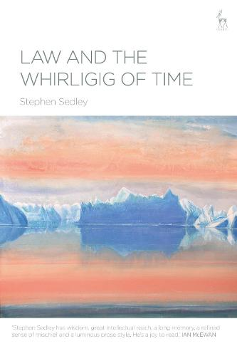 Law and the Whirligig of Time (Hardback)