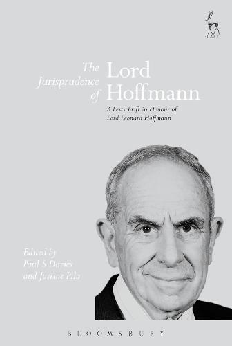 The Jurisprudence of Lord Hoffmann: A Festschrift in Honour of Lord Leonard Hoffmann (Paperback)