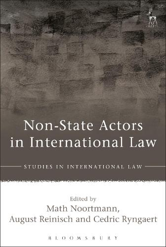 Non-State Actors in International Law - Studies in International Law (Paperback)