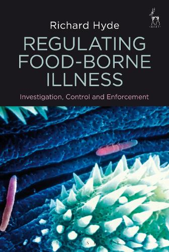 Regulating Food-borne Illness: Investigation, Control and Enforcement (Paperback)