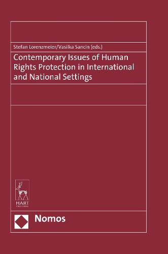 Contemporary Issues of Human Rights Protection in International and National Settings (Hardback)