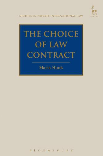The Choice of Law Contract - Studies in Private International Law (Paperback)