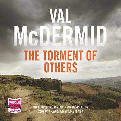 The Torment of Others - Tony Hill / Carol Jordan 4 (CD-Audio)
