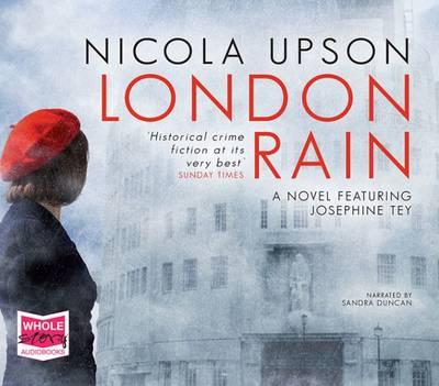 London Rain - Josephine Tey 6 (CD-Audio)