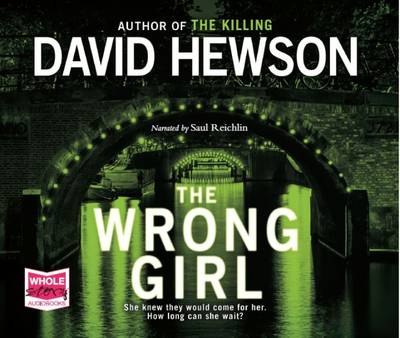 The Wrong Girl (CD-Audio)