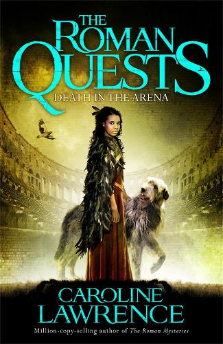 Roman Quests: Death in the Arena: Book 3 - The Roman Quests (Paperback)