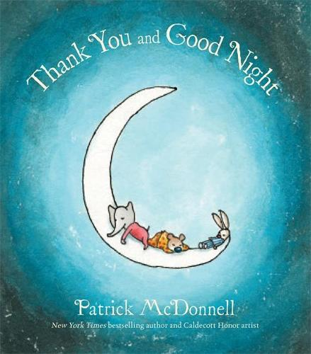 Thank You and Good Night (Hardback)
