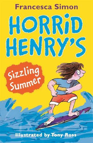 Horrid Henry\'s Sizzling Summer